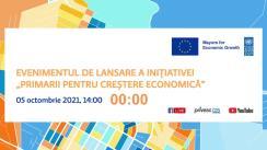 """Evenimentul de lansare a Programului """"Primarii pentru Creștere Economică"""""""