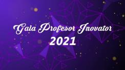 Gala Profesor Inovator - Bălți