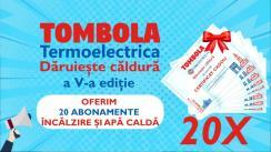 Tombola Termoelectrica dăruiește căldură, ediția V-a